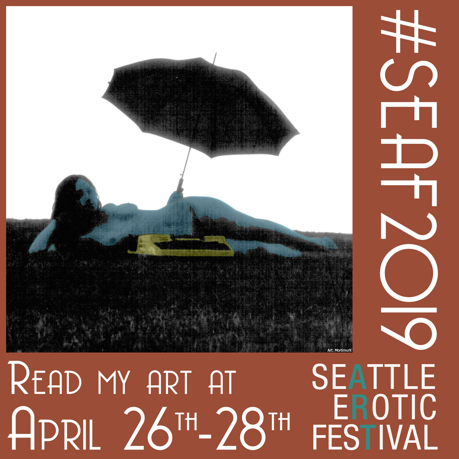 Woman lies in a field with a yellow typewriter and umbrella, in dark tones. Text reads: Read My Art at Seattle Erotic Art Festival April 26th-68th #SEAF2019