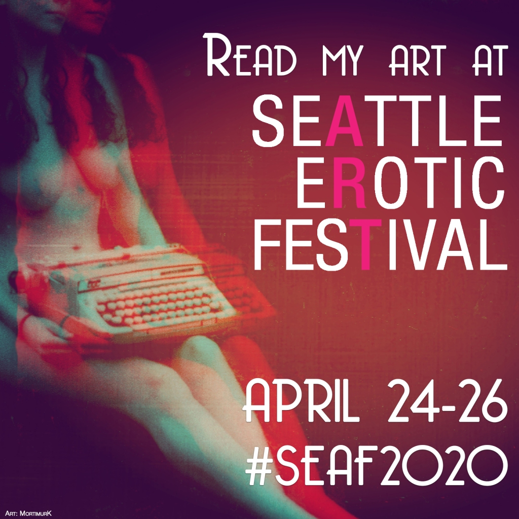 The Text: Read My Art at Seattle Erotic Art Festival, date TBD #SEAF2020, over an image of a nude woman holding a typewriter in dramatic tones.